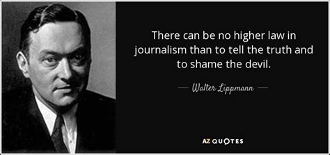 Walter Lippmann quote: There can be no higher law in