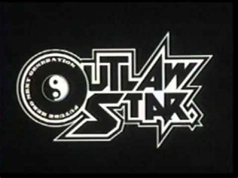 Outlaw Star-Through the Night (Full) - YouTube